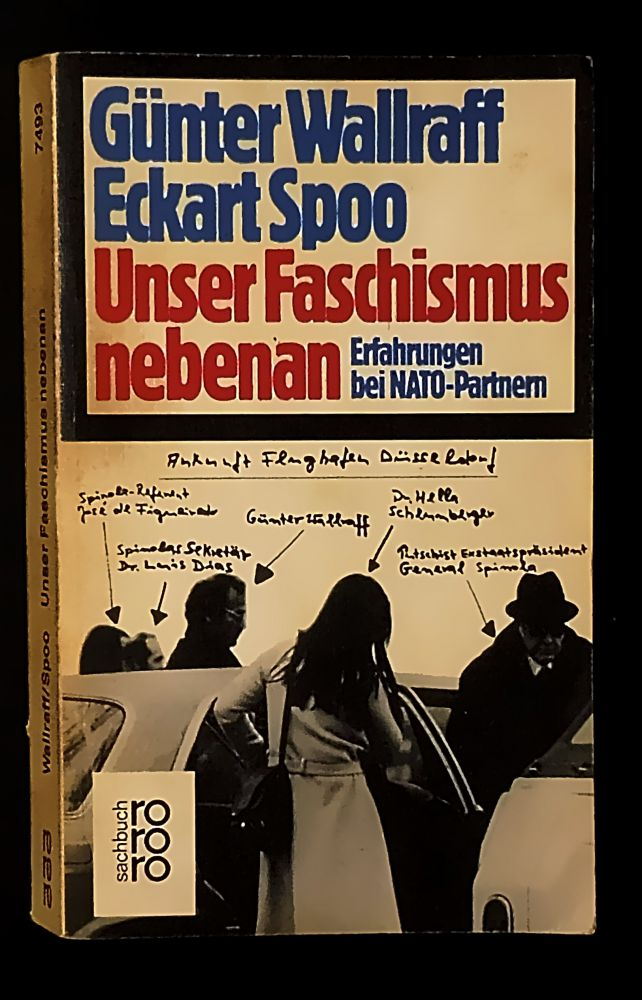 Günter Wallraff & Eckart Spoo - Unser Faschismus nebenan - Erfahrungen bei NATO-Partnern - Buch