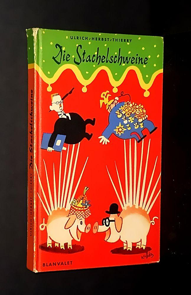 Die Stachelschweine - Die Stachelschweine - Buch