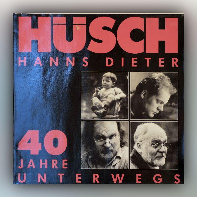 Hanns Dieter Hüsch - 40 Jahre unterwegs - Vinyl