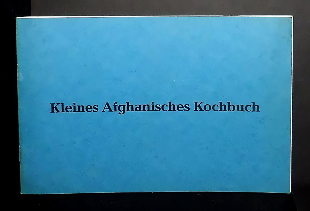 Kleines Afghanisches Kochbuch - Rezepte und Zeichnungen