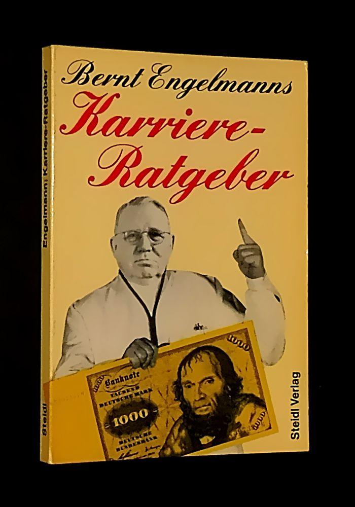 Bernt Engelmann - Bernt Engelmanns Karriere-Ratgeber - Buch