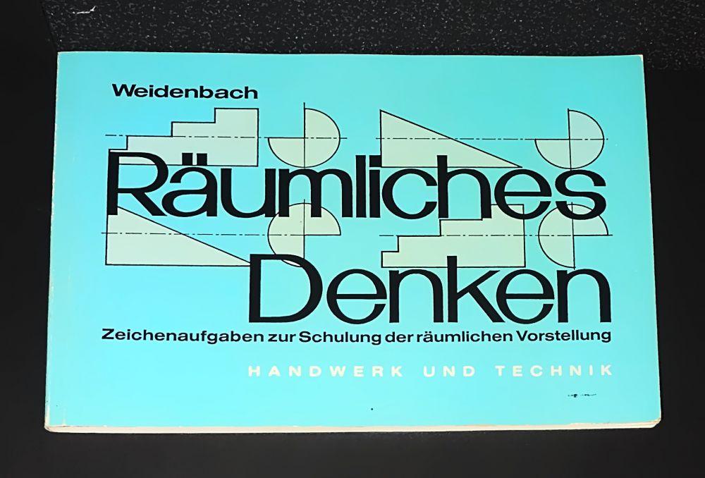 Heinrich Weidenbach - Räumliches Denken - Zeichenaufgaben zur Schulung der räumlichen Vorstellung - Buch