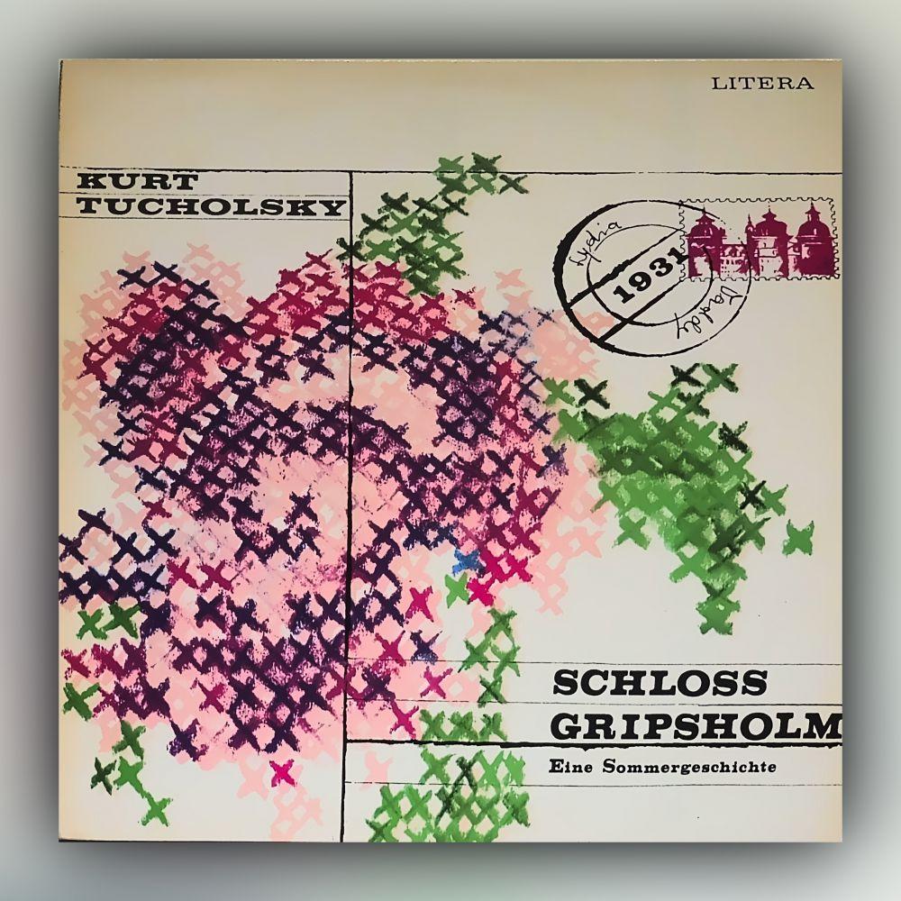 Kurt Tucholsky - Schloss Gripsholm - Eine Sommergeschichte - Vinyl