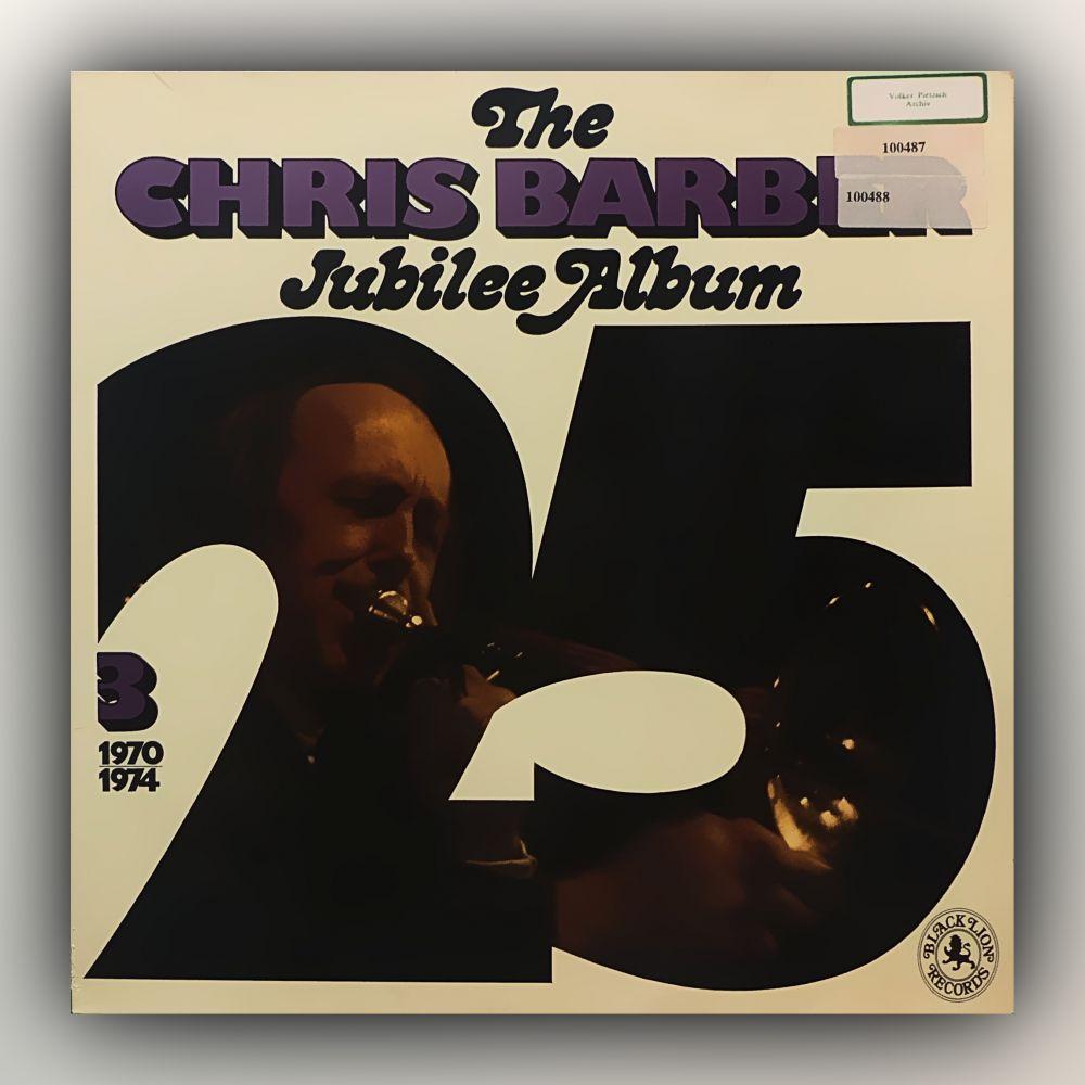 Chris Barber - The Chris Barber Jubilee Album 3 (1970 - 1974) - Vinyl