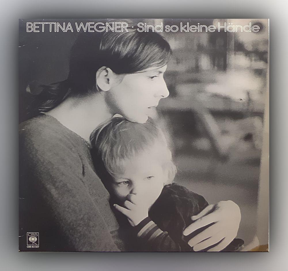 Bettina Wegner - Sind so kleine Hände - Vinyl
