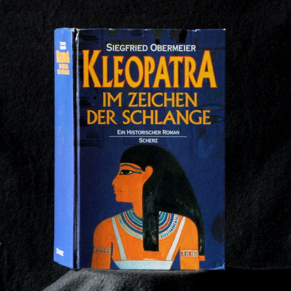 Siegfried Obermeier - Kleopatra Im Zeichen der Schlange