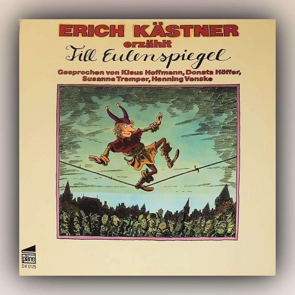 Erich Kästner - Erich Kästner erzählt Till Eulenspiegel - Vinyl