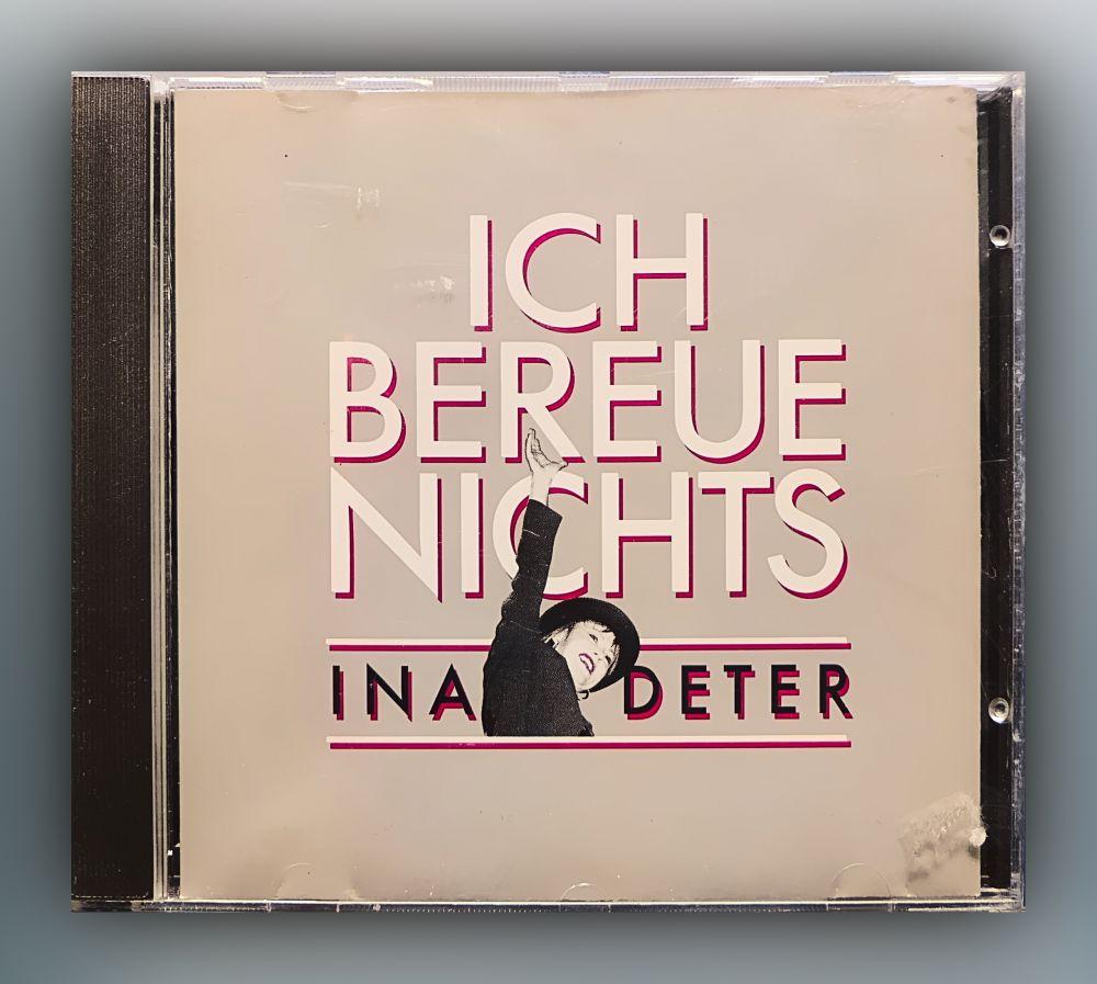 Ina Deter - Ich bereue nichts - CD