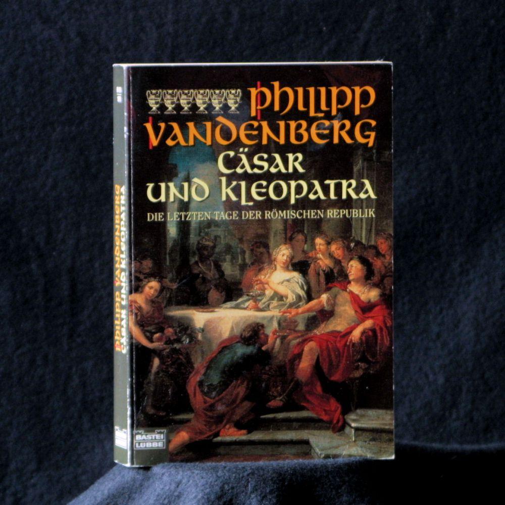 Philipp Vandenberg - Cäsar Und Kleopatra - Buch