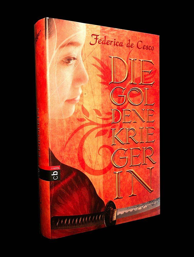 Federica de Cesco - Die goldene Kriegerin - Buch
