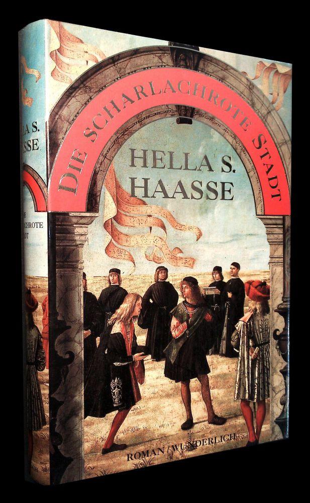 Hella S. Haasse - Die scharlachrote Stadt - Buch