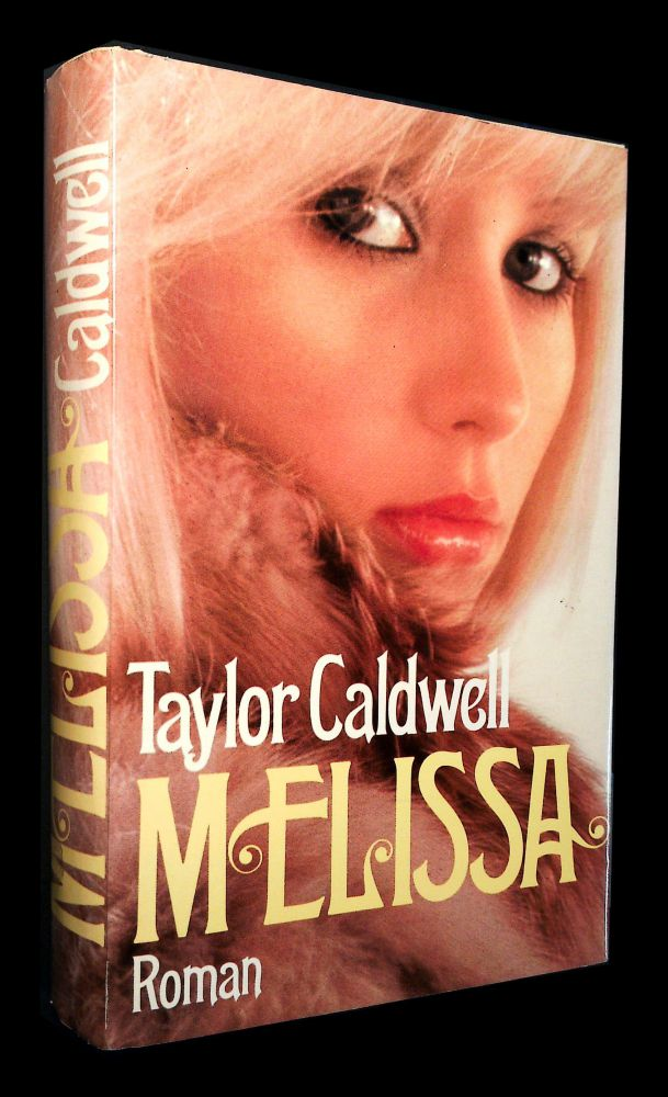 Taylor Caldwell - Melissa - Buch