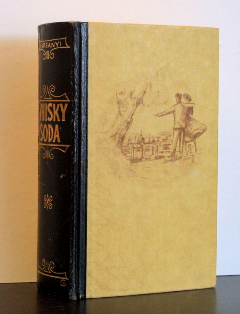 Zsolt Harsanyi - Whisky Soda - Buch