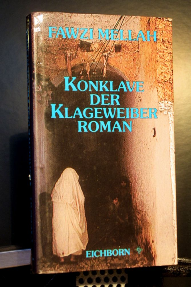 Fawzi Mellah - Konklave der Klageweiber - Buch