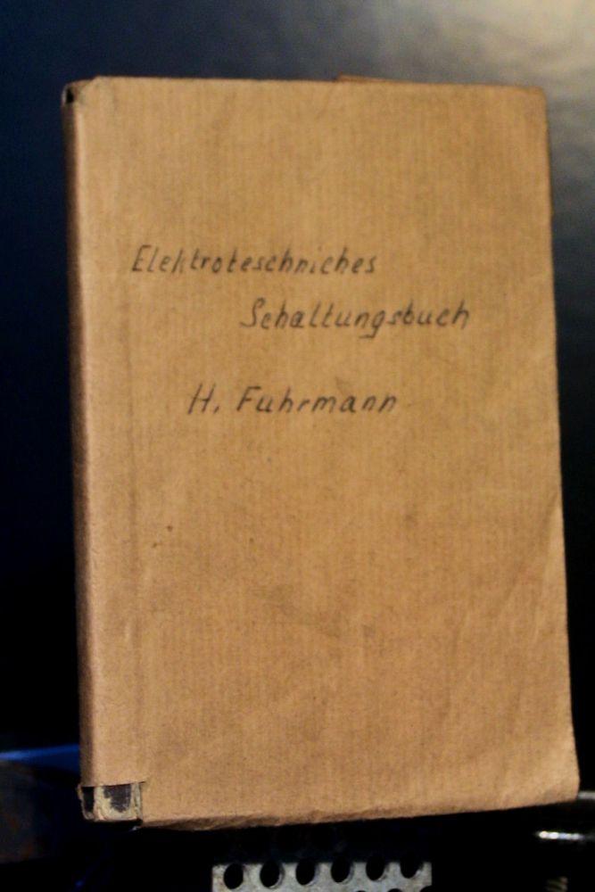 Wilhelm Friedrich - Elektrotechnisches Schaltungsbuch - Buch