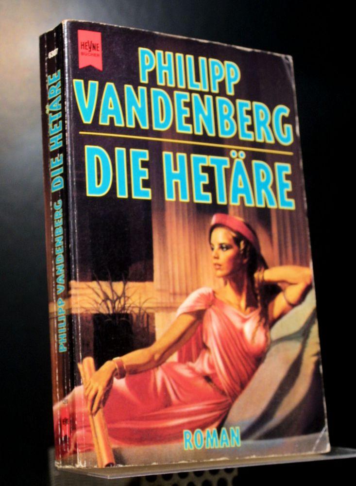 Philipp Vandenberg - Die Hetäre - Buch