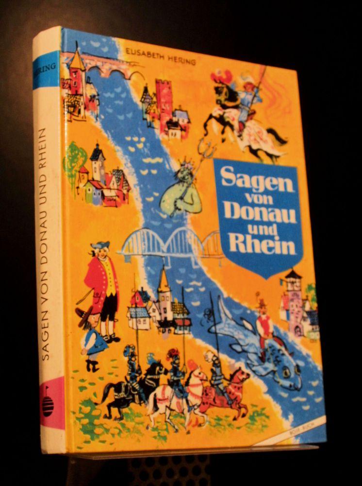 Elisabeth Hering - Sagen von Donau und Rhein - Buch