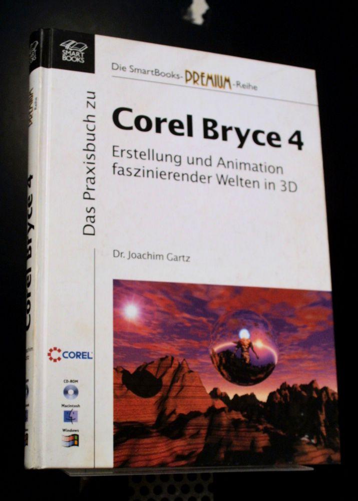 Joachim Gartz - Das Praxisbuch Zu Corel Bryce 4 - Buch