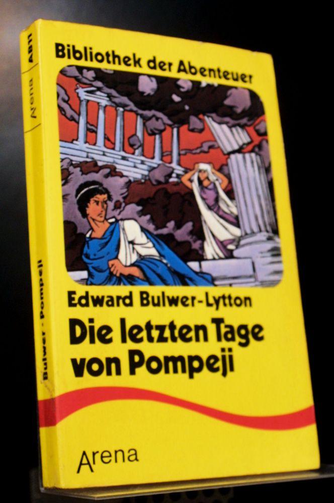 Edward Bulwer-Lytton - Die Letzten Tage Von Pompeji - Buch