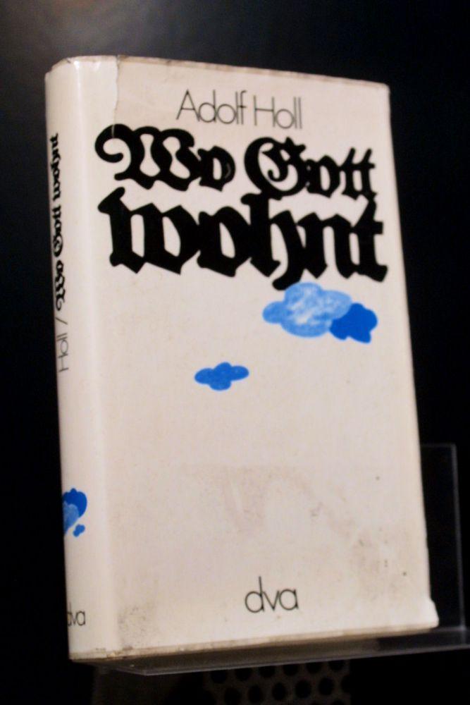 Adolf Holl - Wo Gott wohnt - Buch