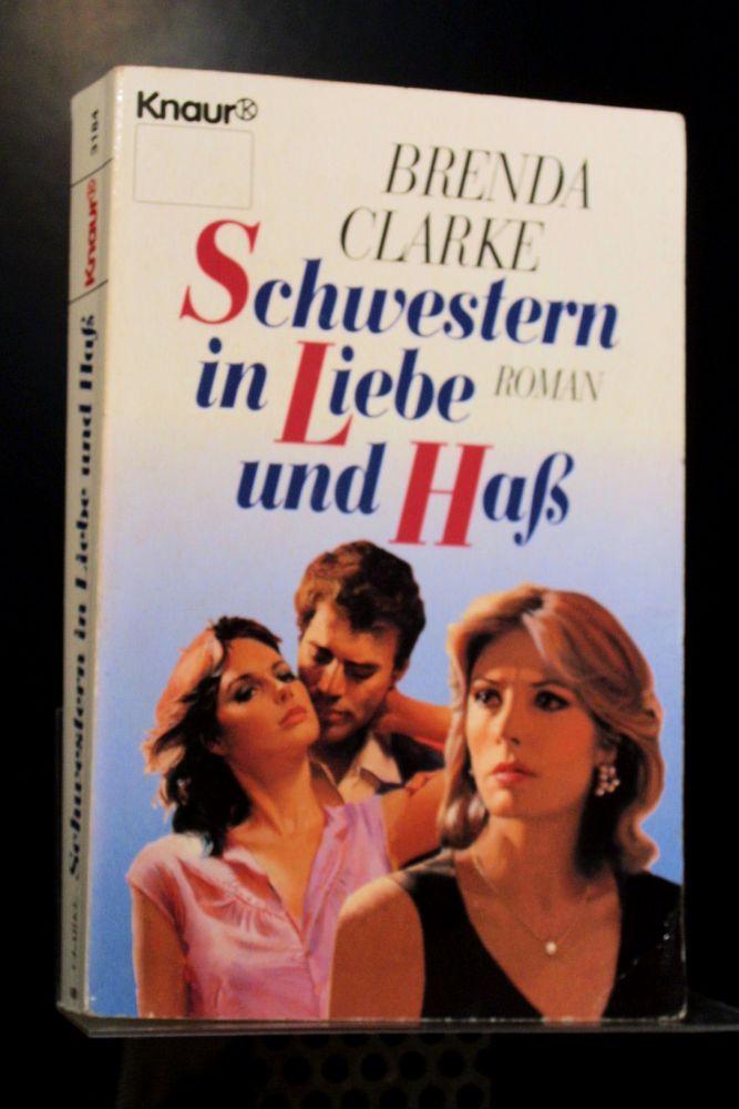Brenda Clarke - Schwestern in Liebe und Haß - Buch
