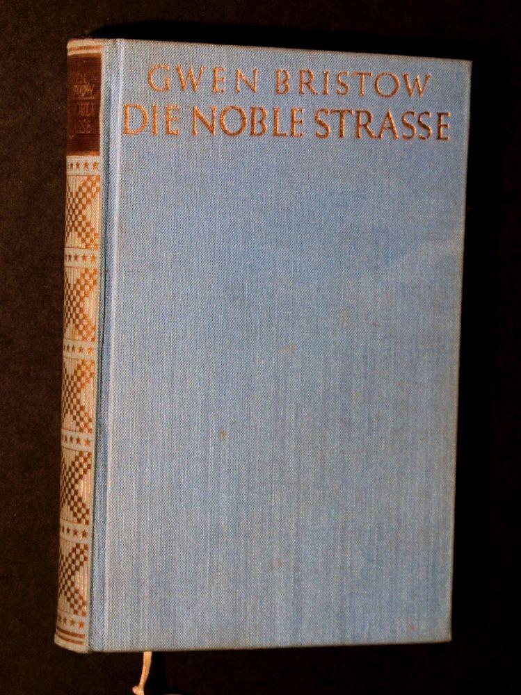 Gwen Bristow - Die Noble Strasse - Buch