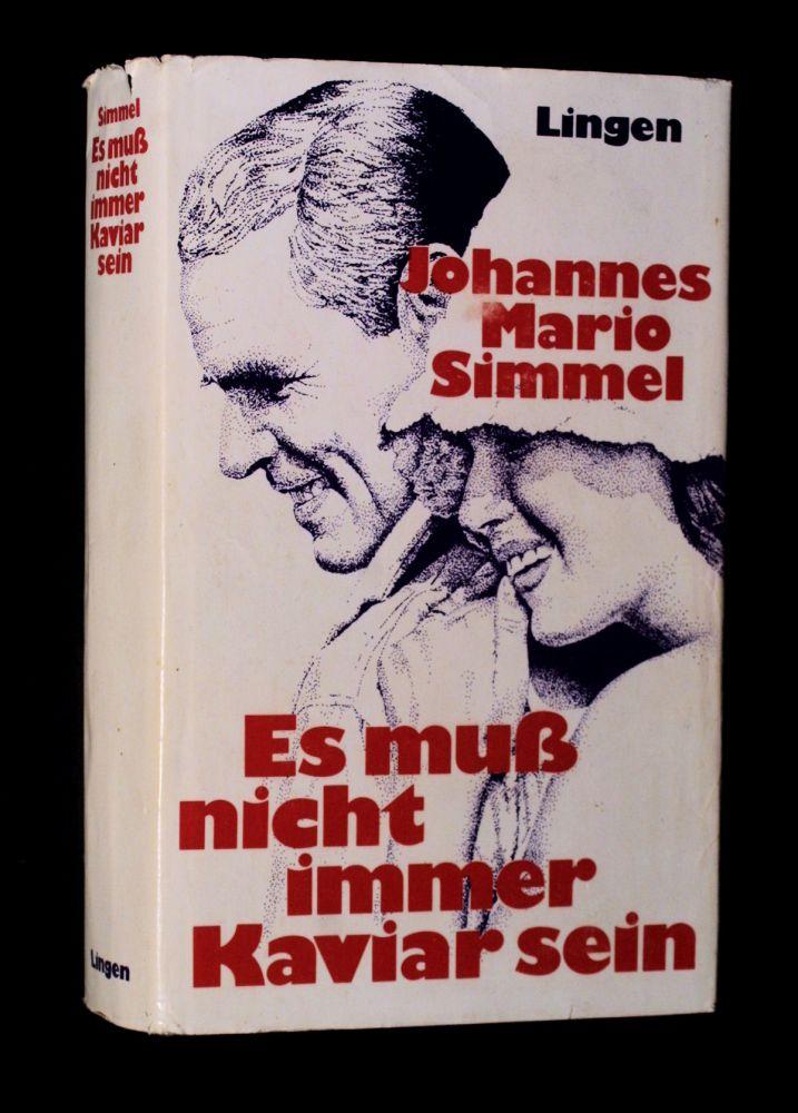 Johannes Mario Simmel - Es muß nicht immer Kaviar sein - Buch