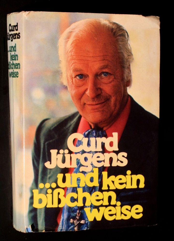 Curd Jürgens - ...und kein bißchen weise - Buch
