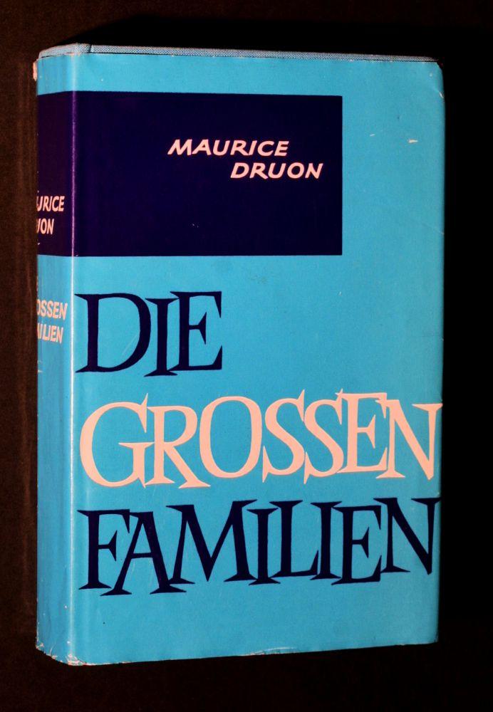 Maurice Druon - Die grossen Familien - Buch