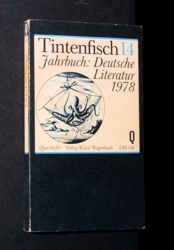 Michael Krüger - Tintenfisch 14 Jahrbuch für Literatur 1978