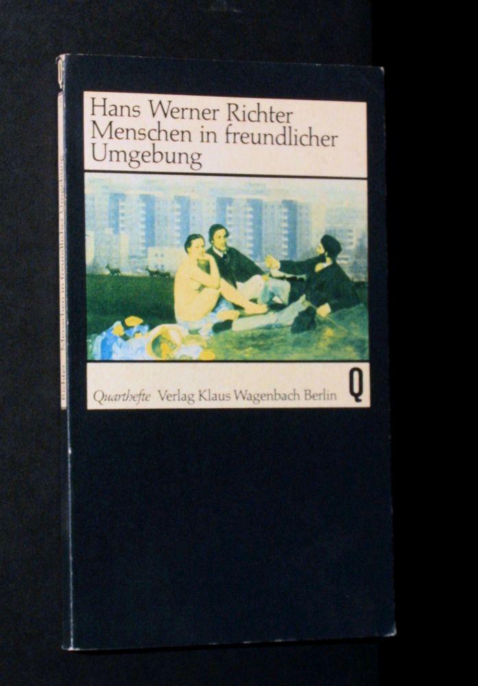 Hans Werner Richter - Menschen in freundlicher Umgebung - Buch
