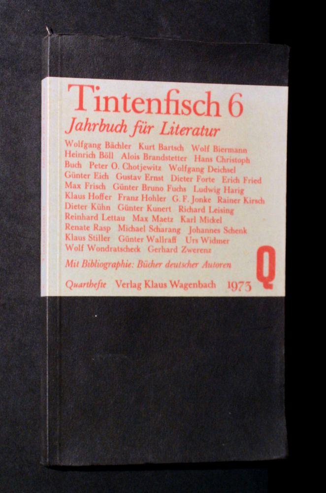 Michael Krüger & Klaus Wagenbach - Tintenfisch 6 Jahrbuch für Literatur 1973