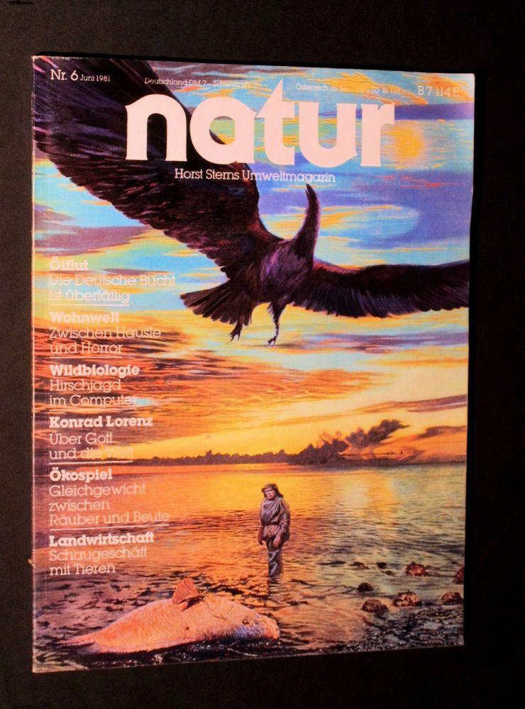 Horst Stern - Umweltmagazin Natur Nr. 6 1981 - Heft