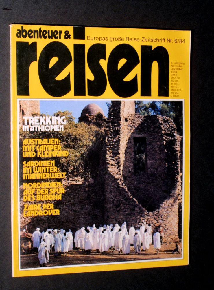 Abenteuer und Reisen Nr. 6/84 - Heft
