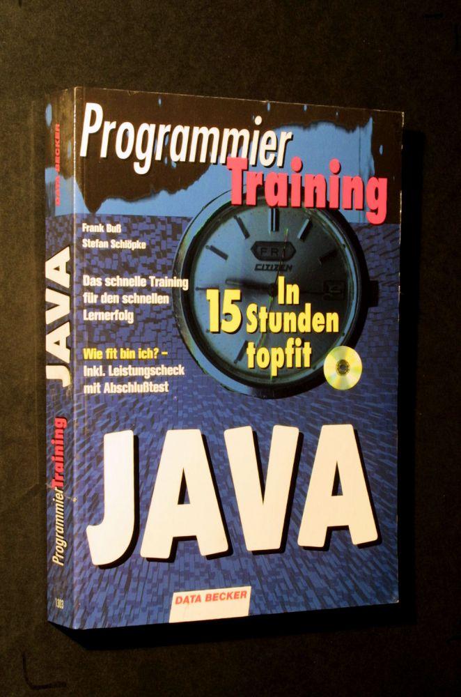 Frank Buß & Stefan Schlöpke - Programmier-Training Java - Buch