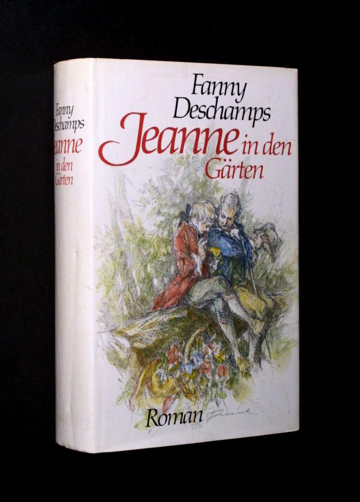 Fanny Deschamps - Jeanne in den Gärten - Buch