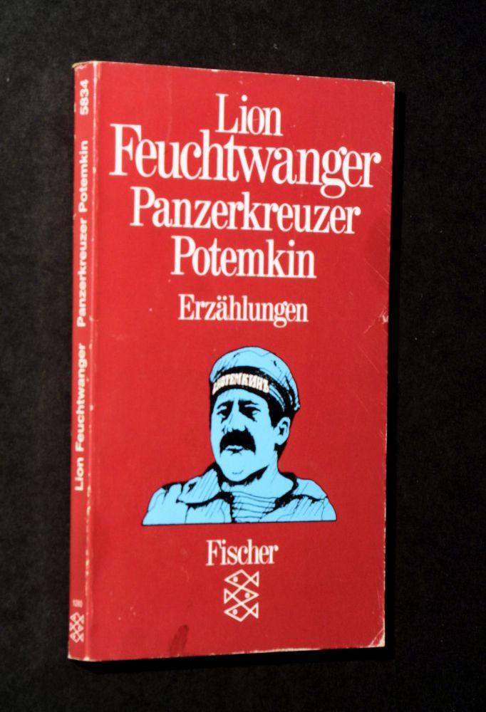 Lion Feuchtwanger - Panzerkreuzer Potemkin
