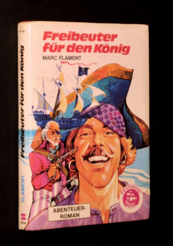 Marc Flament - Freibeuter für den König - Buch
