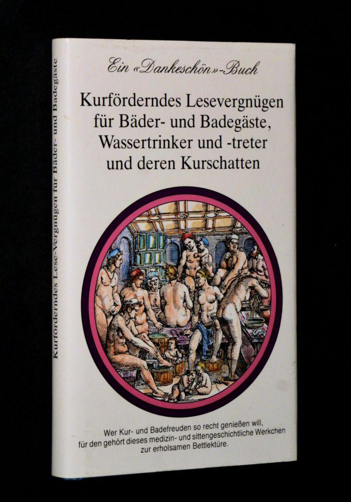 Günter Scholz - Kurförderndes Lesevergnügen für Bäder- Und Badegäste, Wassertrinker und-Treter und deren Kurschatten - Buch