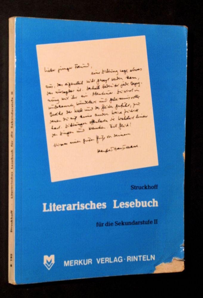 Heinrich Struckhoff - Literarisches Lesebuch für die Sekundarstufe II - Buch