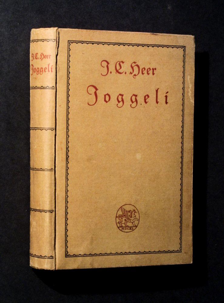 Jakob Christoph Heer - Joggeli - Buch