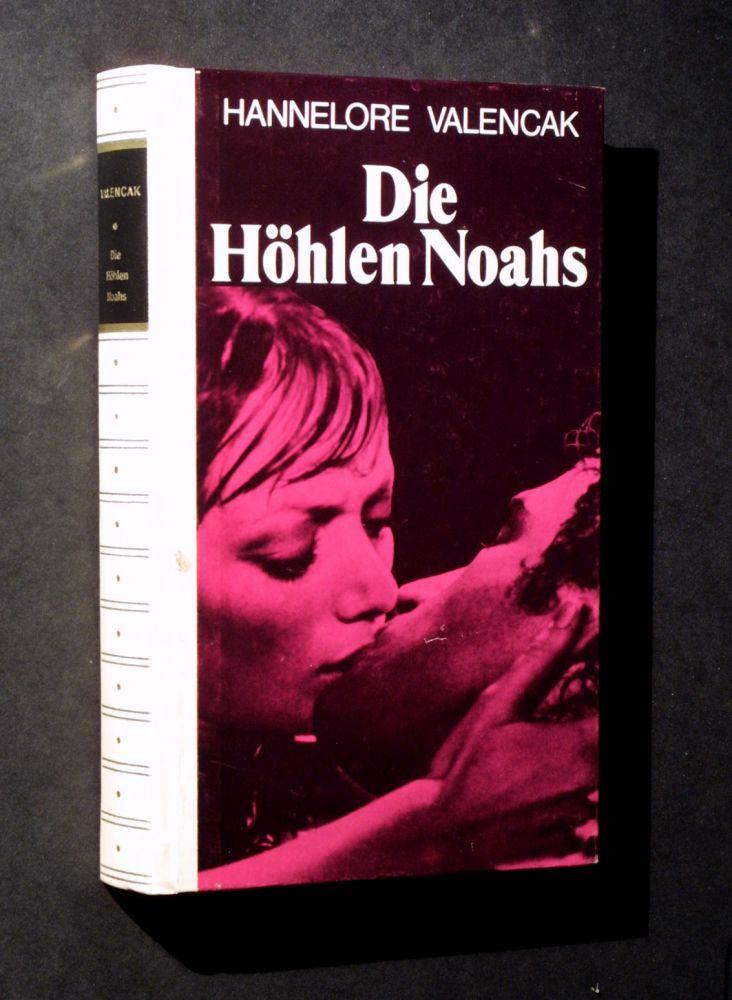 Hannelore Valencak - Die Höhlen Noahs - Buch
