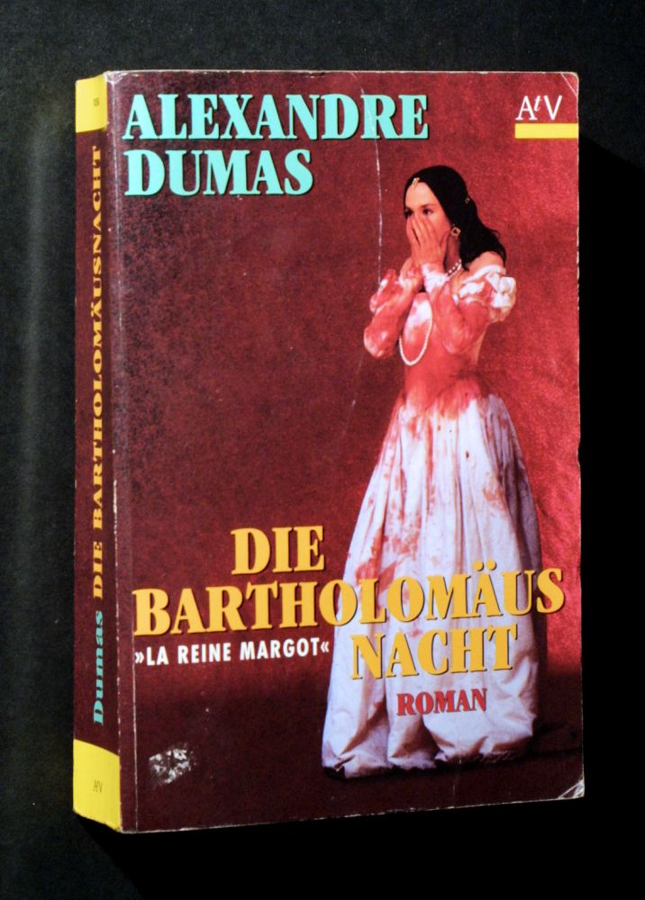 Alexandre Dumas - Die Bartholomäusnacht - Buch