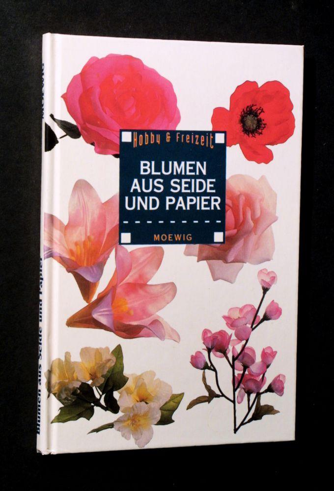 Ulrike Teiwes - Blumen aus Seide und Papier - Buch
