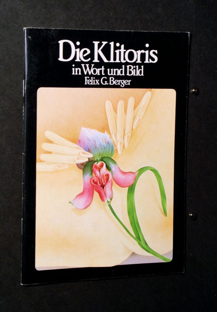 Felix G. Berger - Die Klitoris - Heft