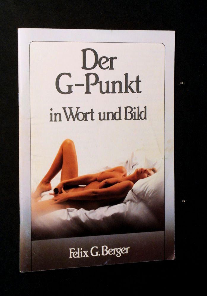 Felix G. Berger - Der G-Punkt - Heft